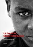 La colpa di esser minoranza Ebook di  Rinaldo Battaglia, Rinaldo Battaglia
