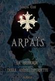 Arpaïs. La memoria delle anime imperfette Ebook di  Sabrina Ceni