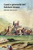 Canti e proverbi del folclore itrano Ebook di  Alfredo Saccoccio