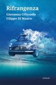 Rifrangenza Ebook di  Filippo Di Mauro, Giovanna Criscuolo
