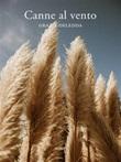Canne al vento Ebook di  Grazia Deledda