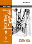 Perugia. Passeggiare la stella. Ediz. ampliata Ebook di  Mauro Pianesi, Mauro Pianesi, Mauro Pianesi
