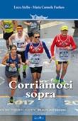 Corriamoci sopra Libro di  Luca Aiello, Maria Carmela Furfaro