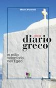 Diario greco. In esilio volontario nell'Egeo Ebook di  Macri Puricelli