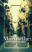 Marinella. Una piccola storia ignobile Ebook di  Rossana Carturan, Rossana Carturan