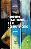 Profumo di fascismo e sali del Mar Morto Ebook di  Vittorio Pavoncello
