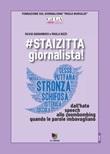 #staizitta giornalista! Dall'hate speech allo zoombombing, quando le parole imbavagliano Ebook di  Silvia Garambois, Paola Rizzi