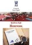 Quaderno degli Homework. Homework per la psicoterapia a distanza e non solo Libro di