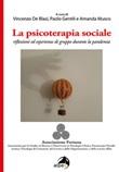 La psicoterapia sociale. Riflessioni ed esperienze di gruppo durante la pandemia Libro di
