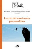 Le crisi del movimento psicoanalitico Libro di