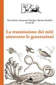 La trasmissione dei miti attraverso le generazioni Libro di