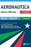 Allievo ufficiale in aeronautica. Teoria ed esercizi Ebook di  Massimo Drago