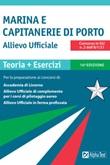 Allievo ufficiale in marina e Capitanerie di porto. Teoria ed esercizi Ebook di  Massimo Drago