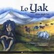 Lo yak, dono degli dei. Ediz. a colori Libro di  Maria Antonia Sironi, Tsering Yangdzom