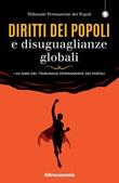 Diritti dei popoli e disuguaglianze globali. I 40 anni del Tribunale Permanente dei Popoli Libro di
