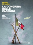 La congiura delle passioni Ebook di  Pietro De Sarlo