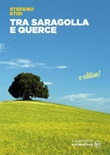 Tra saragolla e querce Ebook di  Stefano Stisi