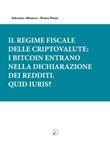 Il regime fiscale delle criptovalute: i bitcoin entrano nella dichiarazione dei redditi. Quid iuris? Ebook di  Salvatore Albanese, Rosita Donzì