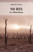 N0-res. La minoranza Ebook di  Lilian B.V. Roses