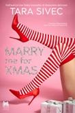 Merry me for Xmas. Ediz. italiana Ebook di  Tara Sivec