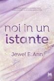Noi in un istante Ebook di  Jewel E. Ann