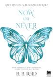 Now or never. Blackwood Keep Ebook di  B. B. Reid
