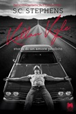 Kellan Kyle. Storia di un amore proibito Ebook di  S. C. Stephens