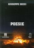 Poesie Libro di  Giuseppe Secci