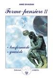 Forme-pensiero II: trasformarle, guarirle Ebook di  Anne Givaudan, Anne Givaudan, Anne Givaudan
