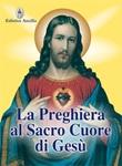 La preghiera al sacro cuore di Gesù Libro di