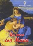 Un mese con Maria. Ediz. illustrata Libro di  Gabriella Capodanno