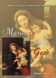 Maria ti dona Gesù Libro di  Concepción Cabrera De Armida