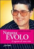 Natuzza Evolo il segreto di una vita Libro di  Renzo Allegri