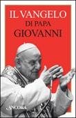 Il Vangelo di papa Giovanni Libro di