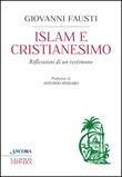 Islam e cristianesimo Libro di  Giovanni Fausti