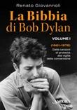 La Bibbia di Bob Dylan. Vol. 1: Libro di  Renato Giovannoli