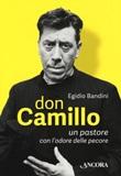 Don Camillo, un pastore con l'odore delle pecore Libro di  Egidio Bandini