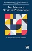 Tra scienza e storia dell'educazione. In dialogo con Giovanni Genovesi Libro di