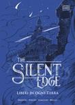 Liberi in ogni terra. The Silent Edge Ebook di  Matteo Malvisi, Matteo Ivaldi, Giorgia Giacchi,Bello Davide