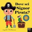 Dove sei signor pirata? Ediz. a colori Libro di  Ingela P. Arrhenius