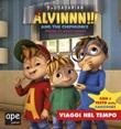 Viaggi nel tempo. Alvinnn!!! and the Chipmunks. Ediz. a colori Libro di