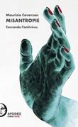 Misantropie. Cercando l'antivirus. Ediz. illustrata Libro di  Maurizio Caverzan
