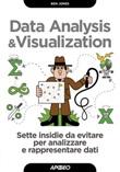 Data analysis & visualization. Sette insidie da evitare per analizzare e rappresentare dati Ebook di  Ben Jones