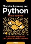 Machine learning con Python. Costruire algoritmi per generare conoscenza. Nuova ediz. Ebook di  Vahid Mirjalili, Sebastian Raschka