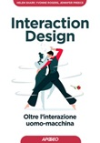 Interaction design. Oltre l'interazione uomo-macchina Ebook di  Helen Sharp, Yvonne Rogers, Jennifer Preece