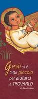 """20 Segnalibri Natale """"Gesù si è fatto piccolo…"""" Festività, ricorrenze, occasioni speciali"""