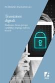 Transizioni digitali. Sindacato, lavoro privato e pubblico impiego nell'era hi-tech Ebook di  Patrizio Paolinelli