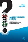 Ammortizzatori sociali. Numeri, riflessioni e strategie sindacali in vista di una possibile riforma Ebook di  Ivana Veronese