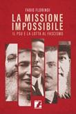 La missione impossibile. Il PSU e la lotta al fascismo Ebook di  Fabio Florindi