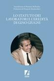 Lo Statuto dei lavoratori e l'eredità di Gino Giugni Ebook di